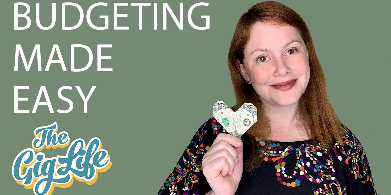 Budgeting Made Easy – The Gig Life Vlog
